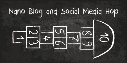 Nano Blog & Social Media Hop: time to start hopping!
