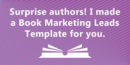 Book Marketing Leads: free template to track them (#IWSG Blog Hop)
