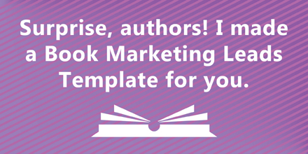 Book Marketing Leads: free template to track them (#IWSG BlogHop)