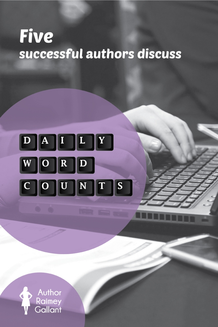5 Successful Authors Discuss Daily Word Count Strategies #amwriting #Nanowrimo #authors