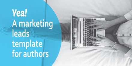 Yea! I made a marketing leads template for authors (#IWSG Blog Hop)