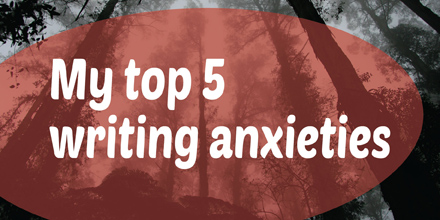 My Top Five Writing Anxieties (#IWSG Blog Hop)