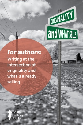 For authors: Writing at the intersection of originality and what's already selling #authors #writing #amwriting