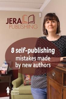 8 self-publishing mistakes made by new authors #amediting #bookmarketing #selfpublishing
