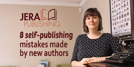 8 self-publishing mistakes made by new authors #editing #amediting #indieauthors