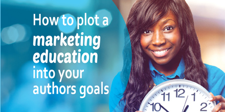 How to plot a marketing education into your author goals #authors #writing #bookmarketing