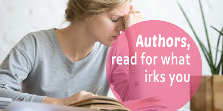 Authors, read for what irks you (#IWSG Blog Hop)