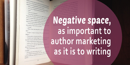 Negative space, as important to author marketing as it is to writing (#IWSG Blog Hop)