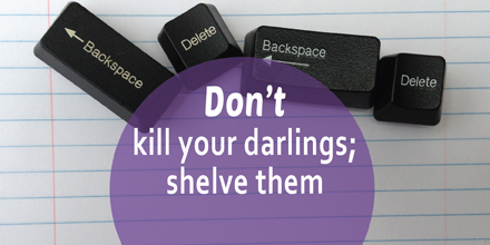 Don't kill your darlings; shelve them (#IWSG Blog Hop)