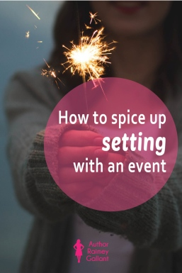 How to spice up setting with an event