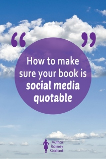 How to make sure your book is social media quotable
