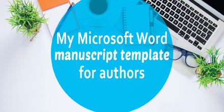 My Microsoft Word manuscript template for authors (#IWSG Blog Hop)