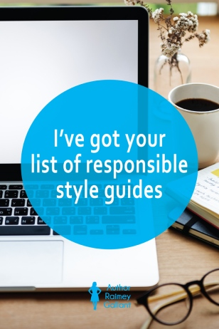 The title of this post, I've got your list of responsible style guides, is superimposed over an image of a laptop on a table and a pair of glasses, coffee mug, and some notebooks alongside.