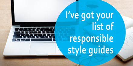 I've got your list of responsible style guides #AuthorToolboxBlogHop (updated 11May2021)