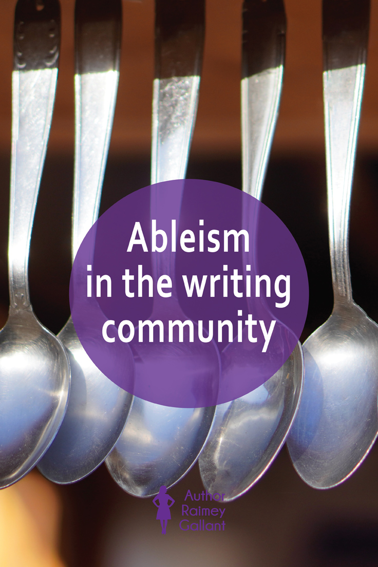 The title of this post, Ableism in the writing community, is superimposed over five spoons to represent the spoonies or spoonie metaphor.