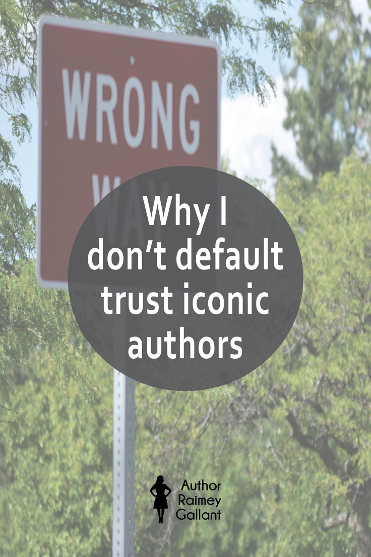 "The title of the post, Why I don't default trust iconic authors is superimposed over a ""wrong way"" traffic sign."